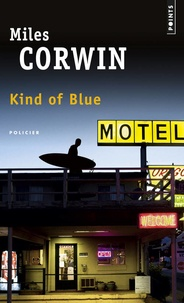 Miles Corwin - Kind of blue.
