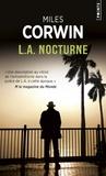 Miles Corwin - L.A. nocturne.