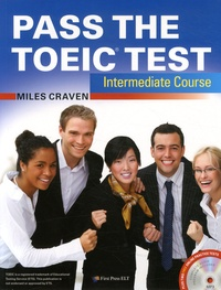 Miles Craven - Pass the TOEIC Test - Intermediate Course. 1 CD audio MP3