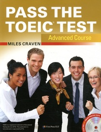 Miles Craven - Pass the TOEIC Test - Advanced Course. 1 CD audio MP3
