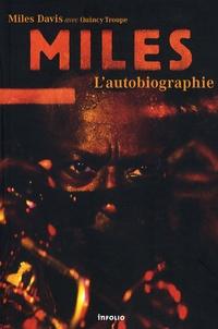 Miles Davis - Miles - L'autobiographie.