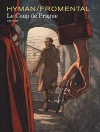 Miles Hyman et Jean-Luc Fromental - Le coup de Prague - Avec un ex-libris inédit.