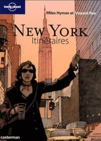 Miles Hyman et Vincent Rea - New York Itinéraires.
