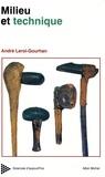 André Leroi-Gourhan - Milieu et techniques - Evolution et techniques.