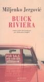 Miljenko Jergovic - Buick Riviera.