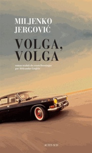 Miljenko Jergovic - Volga, Volga.
