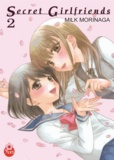 Milk Morinaga - Secret girlfriends Tome 2 : .