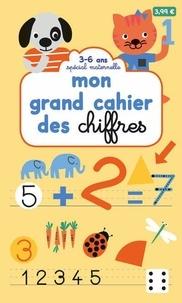 Milkids et Marguerite Courtieu - Mon grand cahier des chiffres - Spécial maternelle 3-6 ans.