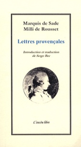 Milli de Rousset et  Marquis de Sade - Lettres provençales.