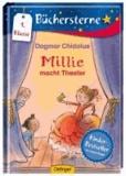 Millie macht Theater - Mit 16 Seiten Leserätseln und -spielen.