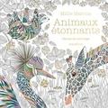 Millie Marotta - Animaux étonnants - Carnet de coloriage.