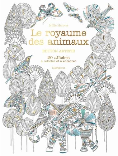 Le royaume des animaux. Edition artiste