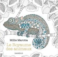 Millie Marotta - Le royaume des animaux.