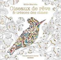 Millie Marotta - Les oiseaux.
