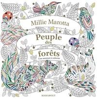 Millie Marotta - Peuple des forêts - Une aventure à colorier.