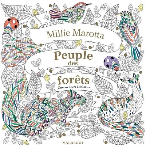 Peuple des forêts. Une aventure à colorier