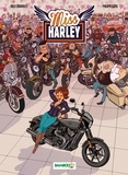 Milly Chantilly et Mickaël Roux - Miss Harley Tome 1 : .