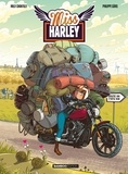 Milly Chantilly et Mickaël Roux - Miss Harley Tome 2 : .