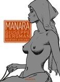 Milo Manara - Giuseppe Bergman  : Aventures africaines.