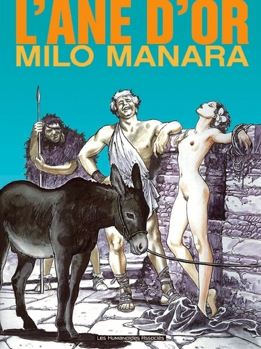 Milo Manara - L'Ane d'or.
