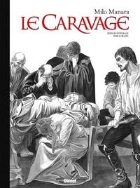 Milo Manara - Le Caravage Intégrale : .