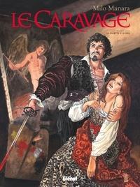 Milo Manara - Le Caravage Tome 1 : La palette et l'épée.