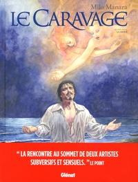 Milo Manara - Le Caravage Tome 2 : La Grâce.