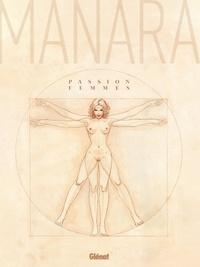 Milo Manara - Passion femmes.