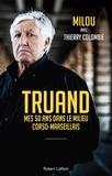 Milou et Thierry Colombié - Truand.