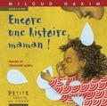Miloud Hakim et Géraldine Alibeu - Encore une histoire, maman !.