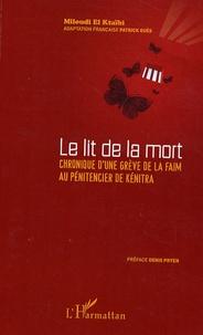 Birrascarampola.it Le lit de la mort - Chronique d'une grève de la faim au pénitencier de Kénitra Image