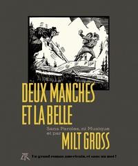 Milt Gross - Deux manches et la belle - Sans Paroles, ni Musique.