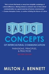 Milton Bennett - Basic Concepts of Intercultural Communication - Paradigms, Principles, and Practices.