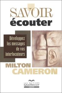 Milton Cameron - Savoir écouter.