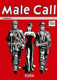 Milton Caniff - Male Call - L'intégrale 1942-1946.