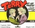 Milton Caniff - Terry et les pirates Tome 4 : Capitaine Judas ; Général Klang ; Dragon Lady (1937-1938).