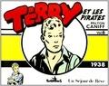 Milton Caniff - Terry et les pirates Tome 6 : Un séjour de rêve (1938).