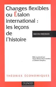 Goodtastepolice.fr Changes flexibles ou étalon international : les leçons de l'histoire Image