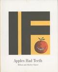 Milton Glaser et Shirley Glaser - If Apples Had Teeth.
