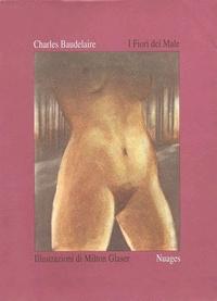 Milton Glaser - Les fleurs du mal.