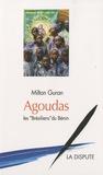 """Milton Guran - Agoudas - Les """"brésiliens"""" du Benin."""