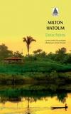 Milton Hatoum - Deux frères.