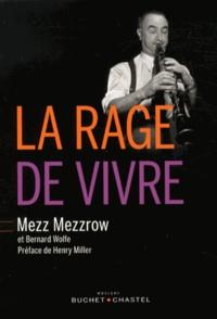Milton-Mezz Mezzrow - La rage de vivre.