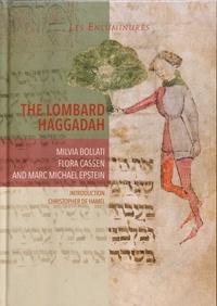 The Lombard Haggadah - Milvia Bollati |