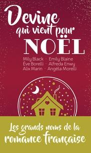 Mily Black et Emily Blaine - Devine qui vient pour Noël - les grands noms de la romance française dans une édition collector à petit prix.