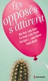 Mily Black et Emily Blaine - Les opposés s'attirent - Le recueil des meilleurs auteurs de la romance française !.