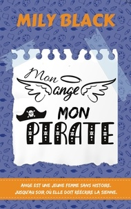 Mily Black - Mon ange, mon pirate.