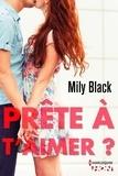 Mily Black - Prête à t'aimer ?.