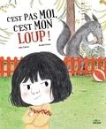 Mily Cabrol - C'est pas moi, c'est mon loup !.