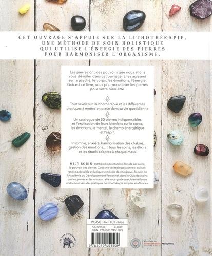 Le grand livre des pierres et des cristaux. 50 prières pour harmoniser le corps et l'esprit